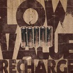 Low Value, Recharge