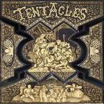 Tentacles, Tentacles