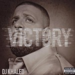 DJ Khaled, Victory mp3