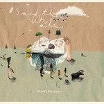 Said the Whale, Islands Disappear mp3