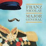 Franz Nicolay, Major General
