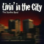 The Starfire Band, Livin' In The City