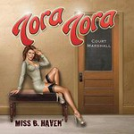Tora Tora, Miss B. Haven
