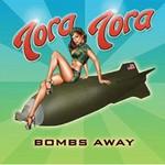 Tora Tora, Bombs Away
