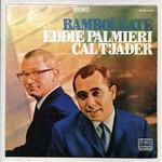 Cal Tjader & Eddie Palmieri, Bamboleate