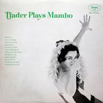 Cal Tjader, Tjader Plays Mambo