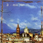 Three Mile Pilot, Songs From an Old Town We Once Knew