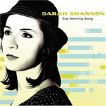 Sarah Shannon, City Morning Song