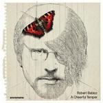 Robert Babicz, A Cheerful Temper