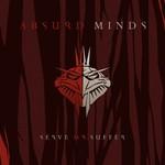 Absurd Minds, Serve or Suffer