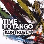 Kontrust, Time to Tango