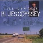 Bill Wyman, Bill Wyman's Blues Odyssey