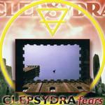 Clepsydra, Fears