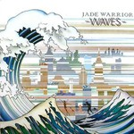 Jade Warrior, Waves
