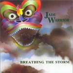 Jade Warrior, Breathing the Storm mp3