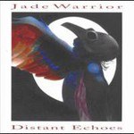 Jade Warrior, Distant Echoes mp3