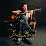 Josh Rouse, The Best of the Rykodisc Years