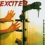 Exciter, Violence & Force