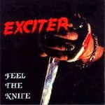 Exciter, Feel the Knife