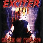 Exciter, Blood of Tyrants