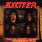 Exciter, Thrash Speed Burn