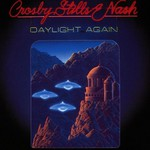 Crosby, Stills & Nash, Daylight Again