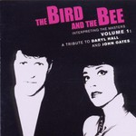 The Bird and the Bee, Interpreting the Masters, Volume 1: A Tribute to Daryl Hall and John Oates mp3