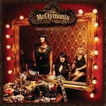 The McClymonts, Chaos and Bright Lights