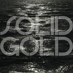 Solid Gold, Bodies of Water
