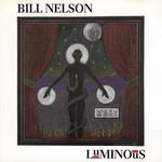 Bill Nelson, Luminous