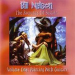 Bill Nelson, The Romance Of Sustain Volume One: Painting With Guitars