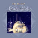Bill Nelson, Silvertone Fountains