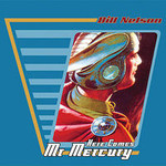 Bill Nelson, Here Comes Mr. Mercury mp3