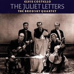 Elvis Costello and The Brodsky Quartet, The Juliet Letters