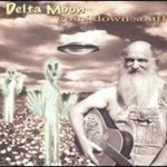 Delta Moon, Goin' Down South