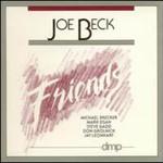 Joe Beck, Friends
