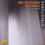 John Abercrombie, Eddie Gomez, Gene Jackson, Structures