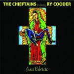 The Chieftains Featuring Ry Cooder, San Patricio