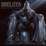 Immolation, Majesty and Decay