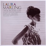Laura Marling, I Speak Because I Can