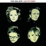 The Van Jets, Cat Fit Fury!