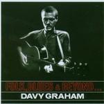 Davy Graham, Folk, Blues & Beyond...