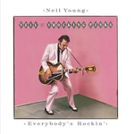 Neil Young, Everybody's Rockin' mp3