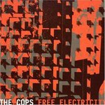 The Cops, Free Electricity