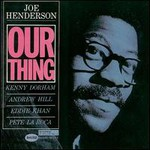 Joe Henderson, Our Thing
