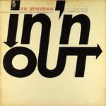 Joe Henderson, In 'n Out