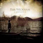 Phil Wickham, Cannons