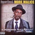 Snoop Dogg, More Malice