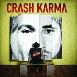 Crash Karma, Crash Karma