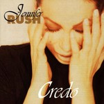 Jennifer Rush, Credo